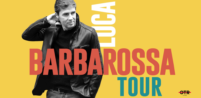 Luca Barbarrossa Tour 2019